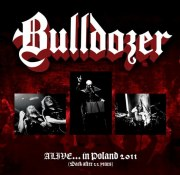BULLDOZER Alive... in Poland 2011