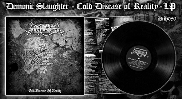 Demonic Slaughter - Cold Desease of Reality LP